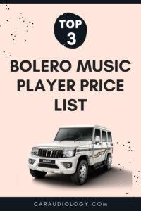 Mahindra Bolero Music Player Price List