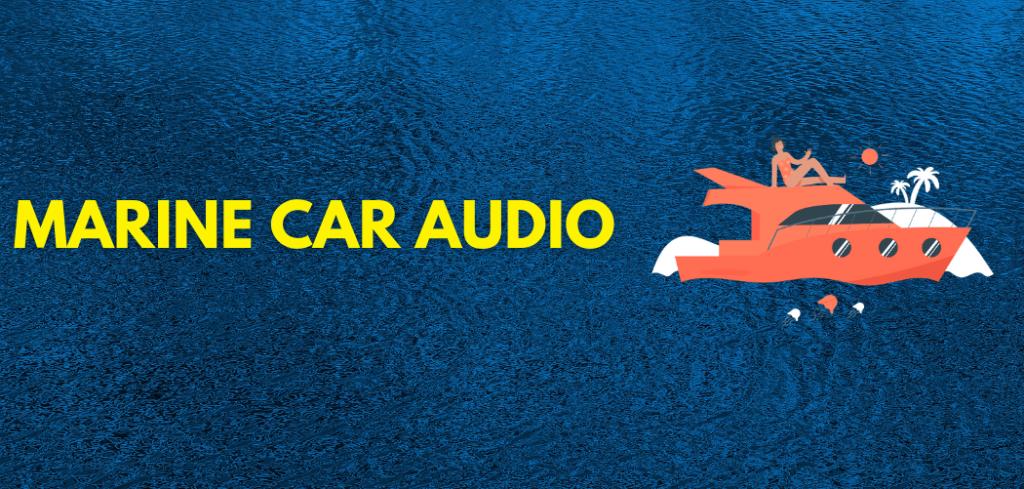 marine car audio