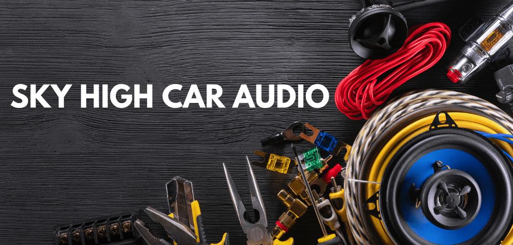 Sky High Car Audio